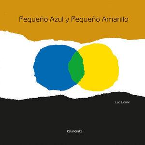 PEQUEÑO AZUL, PEQUEÑO AMARILLO