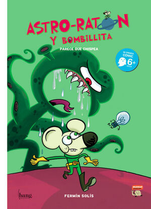 ASTRO-RATON Y BOMBILLITA.