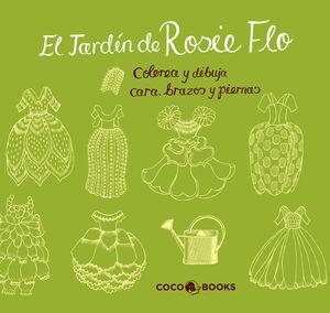 EL JARDÍN DE ROSIE FLO.