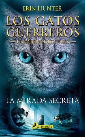 MIRADA SECRETA (S), LA (GATOS: EL PODER DE LOS TRE
