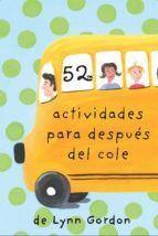 52 ACTIVIDADES PARA DESPUÉS DEL COLE